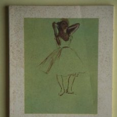 Libros de segunda mano: DEGAS - BAILARINAS - EDITORIAL GUSTAVO GILI, 1956 - CON 15 ILUSTRACIONES. Lote 86764140