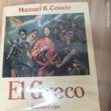Libros de segunda mano: EL GRECO - MANUEL B. COSSÍO (ESPASA-CALPE, 1981) . Lote 87023532