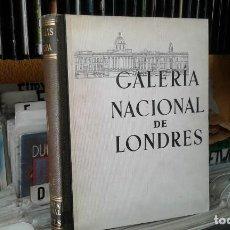 Libros de segunda mano: ALBUM DE LA GALERÍA NACIONAL DE LONDRES POR PHILIP HENDY DE ED. LABOR 1958-60 LAMINAS. Lote 87235300