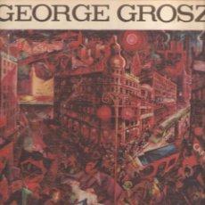 Libros de segunda mano: GEORGE GROSZ. DEUTSCHLAND ÜBER ALLES. 85 OPERE TRA IL 1913 E IL 1936. - ROMA, EDITORI RIUNITI, 1963. Lote 55963361
