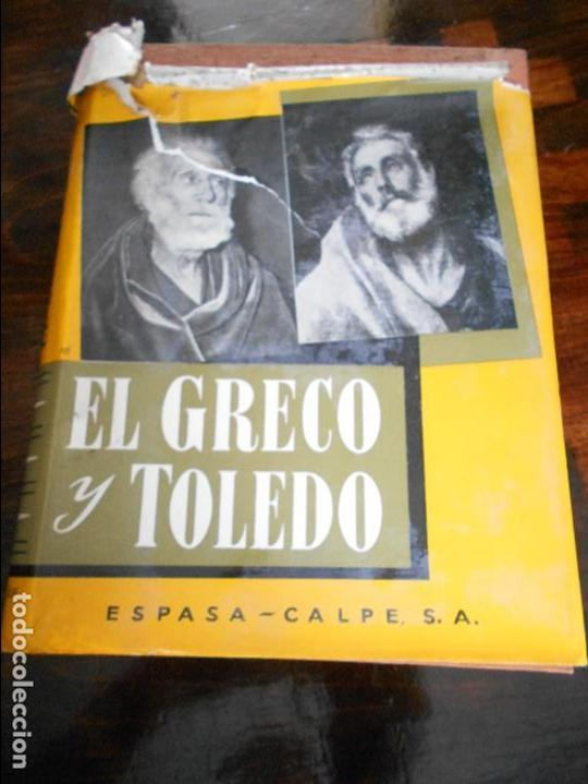 EL GRECO Y TOLEDO. GREGORIO MARAÑON. ESPASA-CALPE, MADRID 1956. TAPA DURA EN TELA CON SOBRECUBIERTA. (Libros de Segunda Mano - Bellas artes, ocio y coleccionismo - Pintura)
