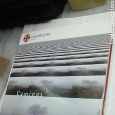 Libros de segunda mano: CAMINOS.XACOBEO99.DIFERENTES ARTISTAS. Lote 88348734