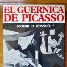Libros de segunda mano: EL GUERNICA DE PICASSO - FRANK D RUSSELL - EDITORA NACIONAL 1981. Lote 88366700