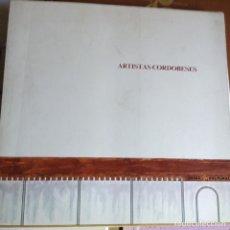 Libros de segunda mano: ARTISTAS CORDOBESES. Lote 88445490