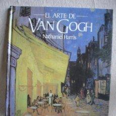Libros de segunda mano: PINTURA-IMPRESIONISMO. EL ARTE DE VAN GOGH. Lote 89004696