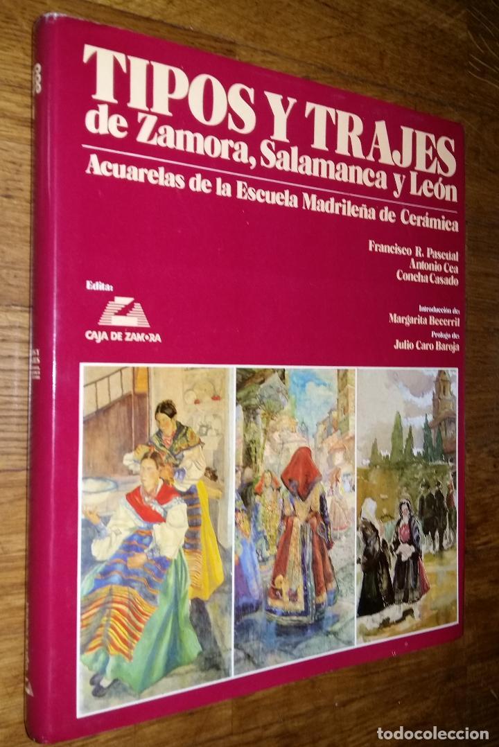 TIPOS Y TRAJES DE ZAMORA SALAMANCA Y LEON / ACUARELAS DE LA ESCUELA MADRILEÑA DE CERAMICA / VVAA (Libros de Segunda Mano - Bellas artes, ocio y coleccionismo - Pintura)