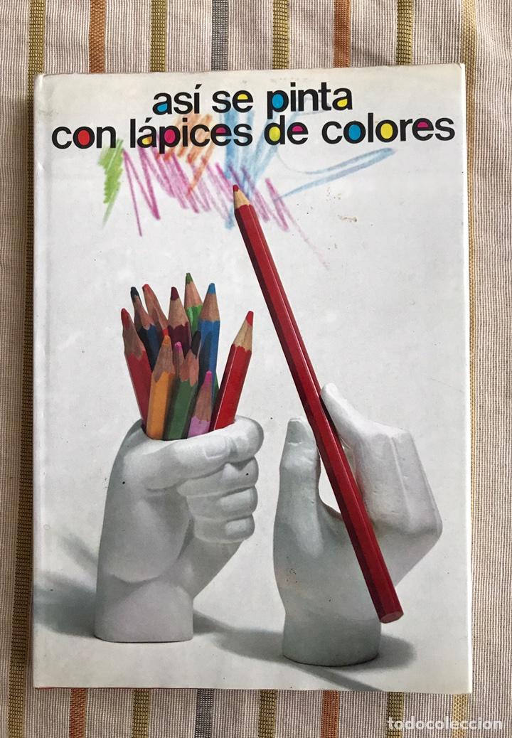 Así se pinta con lápices de colores. josé maria - Vendido en Venta ...