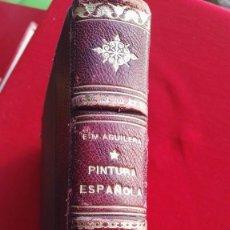 Libros de segunda mano: LIBRO PANORAMA DE LA PINTURA ESPAÑOLA.POR EMILIANO M. AGUILERA.EDICIONES HYMSA.- AÑOS 50'S.. Lote 89919660