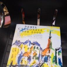 Libros de segunda mano - PERIS CARBONELL 1998-2000. OSLO - VENECIA - LONDRES - PARÍS Y OBRA MÍSTICA. BELTRÁN, J. - 90093232