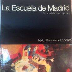 Libros de segunda mano: LA ESCUELA DE MADRID ANTONIO MARTINEZ CEREZO, 1977 EN PERFECTAS CONDICIONES ESTUCHE CARTÓN. Lote 90381016