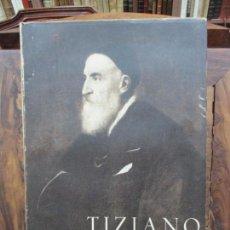 Libros de segunda mano: TIZIANO EN EL MUSEO DEL PRADO. PEDRO BEROQUI. 1946.. Lote 90528740