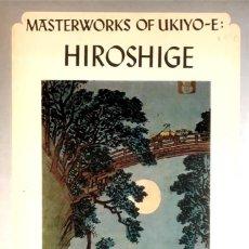 Libros de segunda mano: MASTERWORKS OF UKIYO-E: HIROSHIGE. NARAZAKI.. Lote 90616455