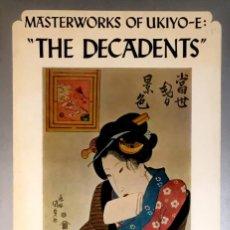 Libros de segunda mano: MASTERWORKS OF UKIYO-E. THE DECADENTS. SUZUKI / OKA.. Lote 90617170