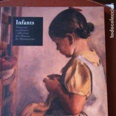 Libros de segunda mano: INFANTS. PINTURES, ESCULTURES I DIBUIXOS DEL MUSEU DE MONTSERRAT INFANCIA. TEXTO BILINGÜE.. Lote 91386560