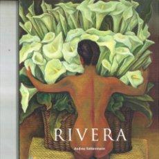 Libros de segunda mano: DIEGO RIVERA 1886-1957. UN ESPÍRITU REVOLUCIONARIO EN EL ARTE MODERNO. ANDRES KETTENMANN. Lote 91994565