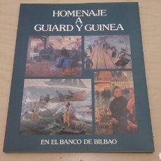 Libros de segunda mano: HOMENAJE A GUIARD Y GUINEA. EXPOSICIÓN DICIEMBRE 1980.. Lote 92117322