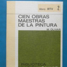 Libros de segunda mano: CIEN OBRAS MAESTRAS DE LA PINTURA. SALVAT 1969. Lote 93570560