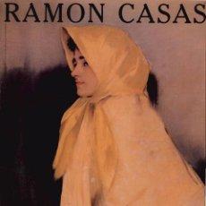 Libros de segunda mano: RAMÓN CASAS. EXPOSICIÓ. Lote 93987585