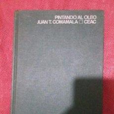 Libros de segunda mano: LIBRO DE PINTURA SOBRE ÓLEO. Lote 94385066