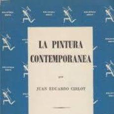 Libros de segunda mano: JUAN EDUARDO CIRLOT LA PINTURA CONTEMPORÁNEA 1863-1963 SEIX BARRAL TÀPIES. Lote 94742951