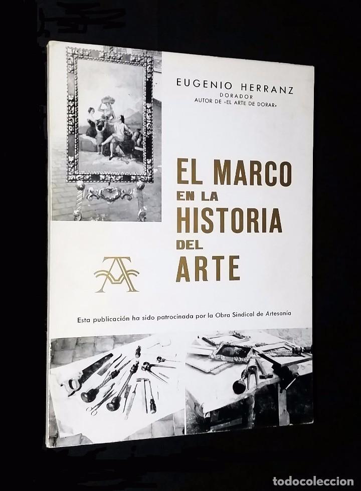 el marco en la historia del arte // eugenio her - Comprar Libros de ...