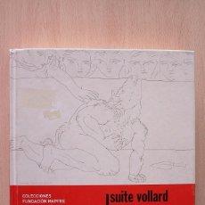 Libros de segunda mano: LIBRO SUITE VOLLARD. PABLO PICASSO. 1930 - 1937. Lote 95354039