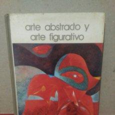Libros de segunda mano: ARTE ABSTRACTO Y ARTE FIGURATIVO .BIBLIOTECA SALVAT. Lote 95434983
