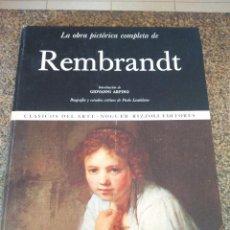 Libros de segunda mano: LA OBRA PICTORICA COMPLETA DE REMBRANDT -- CLASICOS DEL ARTE - NOGUER RIZZOLI EDITORES 1971 --. Lote 95633379