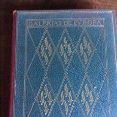 Libros de segunda mano: GALERÍAS DE EUROPA - MUSEOS DE FLORENCIA - ILUSTRADO - EDITORIAL LABOR - SEGUNDA EDICIÓN. Lote 95695047