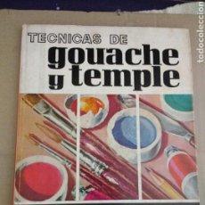 Libros de segunda mano: ISABOY, L. TECNICAS DE GOUACHE Y TEMPLE. BARCELONA: L. E. D. A., 1968.TERCERA EDICIÓN. 22X26.5. CAR. Lote 95820558
