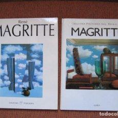 Libros de segunda mano: MAGRITTE - GRANDES PINTORES DEL SIGLO XX Nº 7 Y RENÈ MAGRITTE. Lote 95927455
