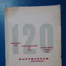 Libros de segunda mano: RIJSMUSEUM AMSTERDAM 120 PAINTINGS . Lote 95996279