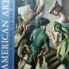 Libros de segunda mano: AMERICAN ART. VIRGINIA MUSEUM ET FINE ARTS, VIRGINIA 2010. Lote 96269795