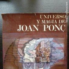 Libros de segunda mano: UNIVERSO Y MAGIA DE JOAN PONC. OMER,, MORDECHAI. POLIGRAFA.,1972 287 PP. Lote 96490907
