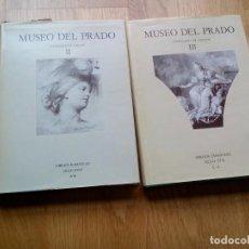 Libros de segunda mano: MUSEO DEL PRADO. CATÁLOGO DE DIBUJOS: II+III - ESPAÑOLES, SIGLO XVIII: A-B + C-Z / ARNAEZ - PEREZ. Lote 96618963