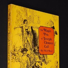 Libros de segunda mano: THE MAGIC PEN OF JOSEPH CLEMENT COLL BY WALT REED. 1978. NORTH LIGHT PUBLISHERS. Lote 96777527