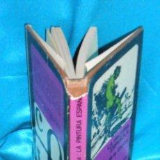 Libros de segunda mano: LA PINTURA ESPAÑOLA, JUAN DE LA ENCINA · FONDO CULTURA ECONÓMICA MÉXICO, 1971, 1ª REIM. ·BUEN ESTADO. Lote 96894895