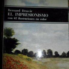 Libros de segunda mano: EL IMPRESIONISMO, BERNARD DENVIR, ED. LABOR. Lote 96994359
