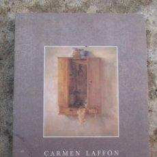Libros de segunda mano: CARMEN LAFFÓN EXPOSICIÓN 1992. Lote 97080555
