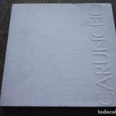 Libros de segunda mano: CARUNCHO -- RETROSPECTIVA -- PALACIO MUNICIPAL DE EXPOSICIONES - LA CORUÑA -- 1995 --. Lote 97235079