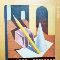 Libros de segunda mano: CLAROS Y SOMBRAS INICIACIÓN AL DIBUJO Y A LA PERSPECTIVA ED AFRODISIO AGUADO 1944 . Lote 97325987