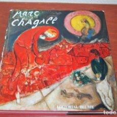 Libros de segunda mano: MARC CHAGALL - CHARLES SORLIER - EDITORIAL BLUME - 1981. Lote 97442075