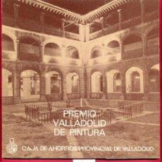 Libros de segunda mano: PREMIO VALLADOLID DE PINTURA - MANUEL FUENTES HERNÁNDEZ - 33 PÁGINAS AÑO 1980 TAPA BLANDA LE2148. Lote 97675139