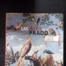 Libros de segunda mano: LAS AVES EN EL MUSEO DEL PRADO. GÓMEZ CANO, JOAQUÍN EDITORIAL: SEO/RED ELECTRICA, 2010. Lote 97691115