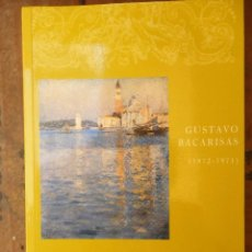 Libros de segunda mano: GUSTAVO BACARISAS (1872-1971), ARTE HISPALENSE. Lote 97798283