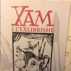 Libros de segunda mano: XAM I L'EXLIBRISME (ALEJANDRO YSASI). Lote 97813299