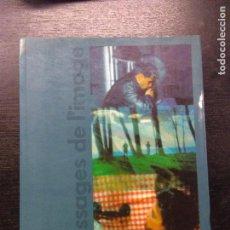 Libros de segunda mano: PASSAGES DE L'IMAGE, EXPOSICIONS 1990-1992. Lote 97949635