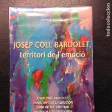 Libros de segunda mano: JOSEP COLL BARDOLET, TERRITORI DE L'EMOCIO, RAMIS, DAMIA. Lote 97950327