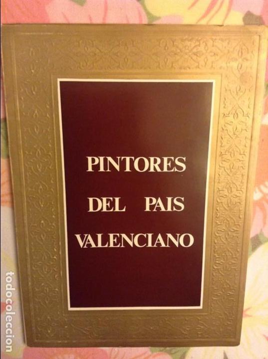 PINTORES DEL PAIS VALENCIANO. EXPOSICION INAUGURAL DE LA GALERIA ARTS (Libros de Segunda Mano - Bellas artes, ocio y coleccionismo - Pintura)