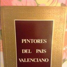 Libros de segunda mano: PINTORES DEL PAIS VALENCIANO. EXPOSICION INAUGURAL DE LA GALERIA ARTS. Lote 98248811